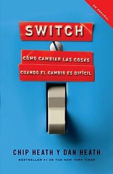 Switch de [Heath, Chip, Dan Heath]