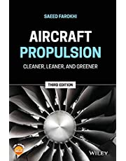 Aircraft Propulsion: Cleaner, Leaner, and Greener