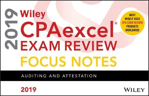 Pdf Test Preparation Wiley CPAexcel Exam Review 2019 Focus Notes: Auditing and Attestation