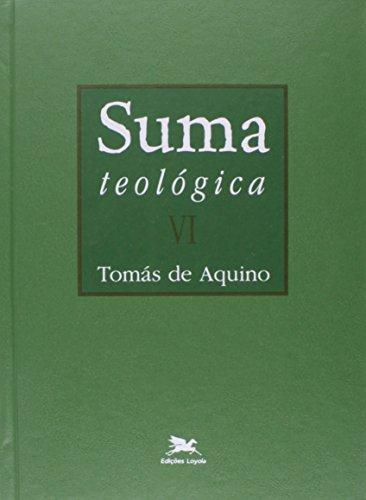 Suma Teológica - Volume 6
