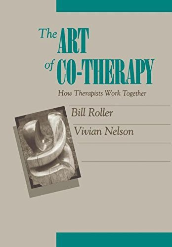 The Art of Co-therapy: How Therapists Work Together Pdf