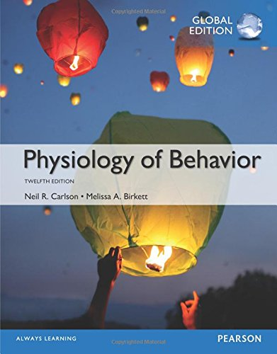 Physiology of Behavior Global Edition