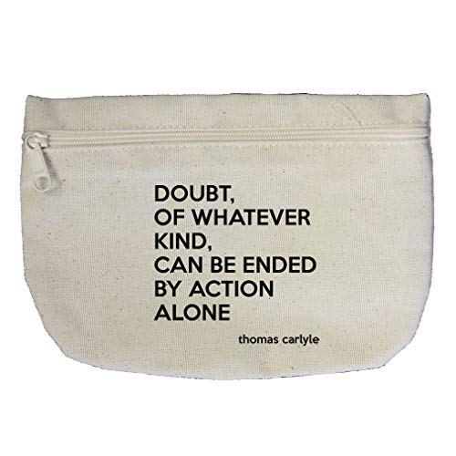 Of Whatever Ended By Action Alone (Thomas Carlyle) Cotton Canvas Makeup Bag