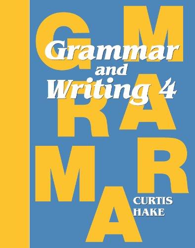 Grammar & Writing: Student Textbook Grade 4 2014