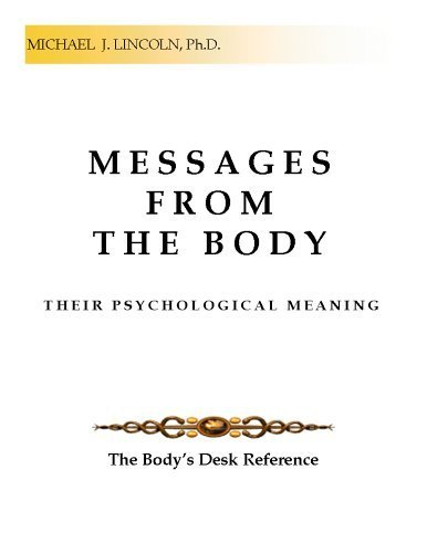 Messages from the Body : Their Psychological Meaning