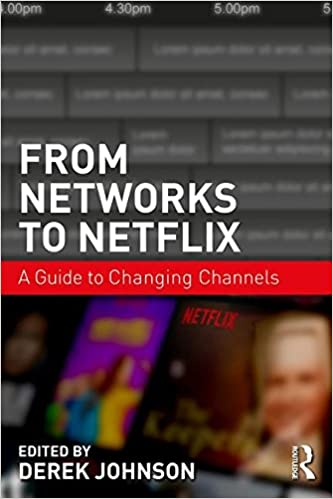 Image result for From Networks to Netflix: A Guide to Changing Channels