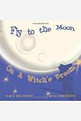 Fly To The Moon On A Witch's Broom Paperback