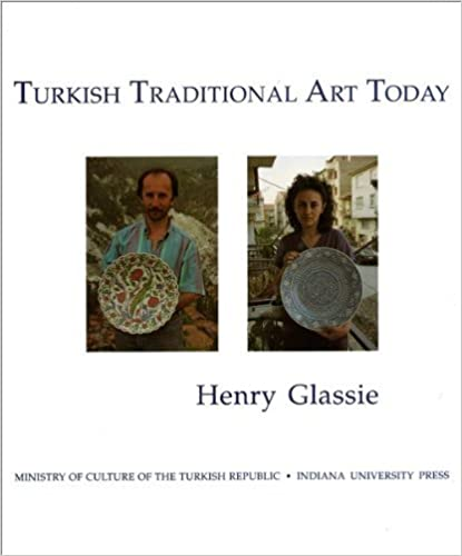 Livre en anglais fb2 télécharger Turkish Traditional Art Today (Indiana University Turkish Studies) by Henry Glassie (1993-12-22) in French PDF CHM B01K3IZCJW