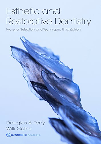 Esthetic and Restorative Dentistry: Material Selection and Technique