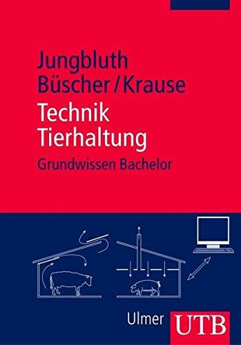 Technik Tierhaltung (Grundwissen Bachelor, Band 2641)