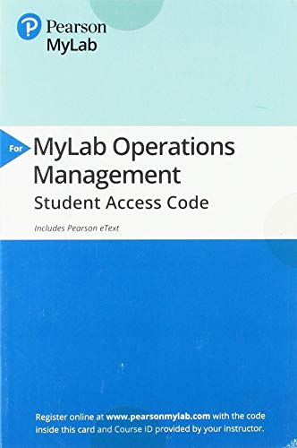 MyLab Operations Management with Pearson eText -- Access Card -- for Operations Management: Sustainability and Supply Chain Management (13th Edition) (Operations And Supply Chain Management 13th Edition)