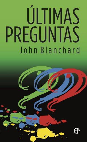 Ultimas Preguntas (Ultimate Questions Spanish)