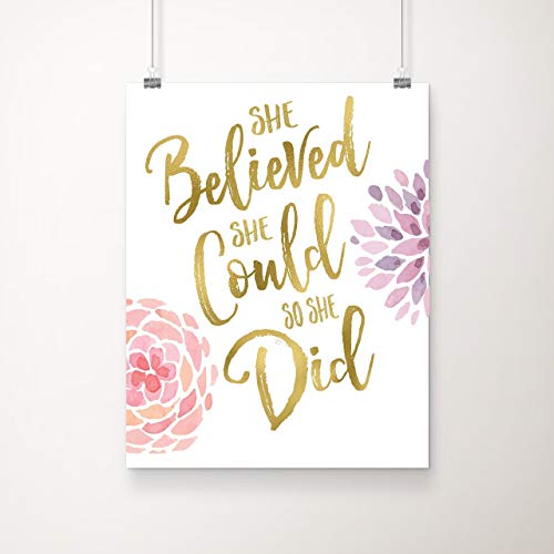 She Believed She Could So She Did | Inspirational Wall Art | 8x10 Inch Gold Foil and Floral Art Print | Inspirational Gift for Girls, Teens & Women | Unframed