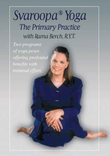 Svaroopa Yoga: The Primary Practice