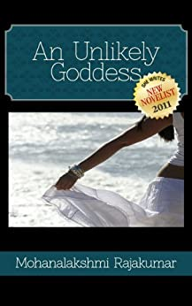An Unlikely Goddess by [Rajakumar, Mohanalakshmi]