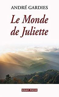 Le monde de Juliette, Gardies, André