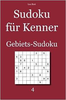 Sudoku für Kenner: Gebiets-Sudoku 4