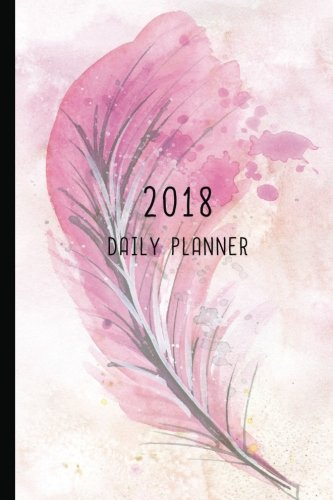 Read Online 2018 Daily Planner: 12 Month Daily Planner / Notebook / Diary / Journal / 2018 Calendar / Organizer  1-Page-a-Day  Extra dots and blank pages for ... Collection by Night Fairy) (Volume 1) pdf epub