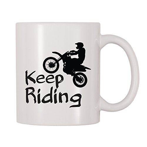 4 All Times Keep Riding Motorcycle Motocross Mug (11 oz)