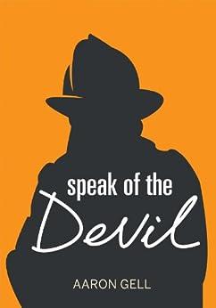 Speak of the Devil (Kindle Single) by [Gell, Aaron]