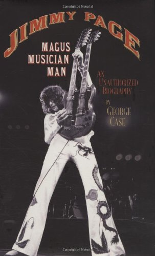 Jimmy Page: Magus, Musician, Man: An Unauthorized Biography