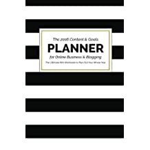 The 2016 Content and Goals Planner for Online Business and Blogging: The Ultimate Mini Workbook to Plan Out Your Whole Year