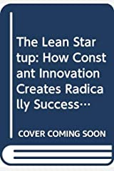 The Lean Startup: How Constant Innovation Creates Radically Successful Businesses Paperback