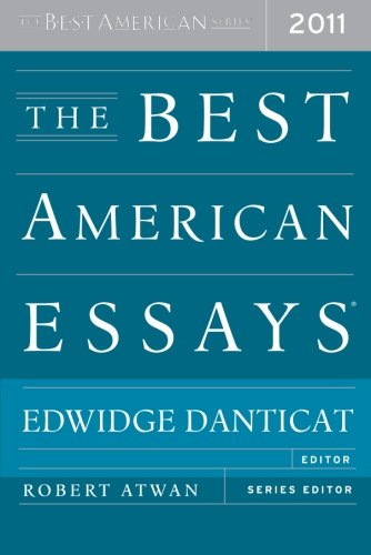 The Best American Essays 2011 (The Best American Series ®)
