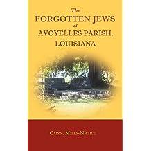The Forgotten Jews of Avoyelles Parish, Louisiana