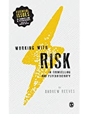Working with Risk in Counselling and Psychotherapy