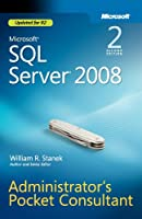 Microsoft SQL Server 2008 Administrator's Pocket Consultant, 2nd Edition Front Cover