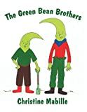 The Green Bean Brothers, Christine Mabille, 1629072265