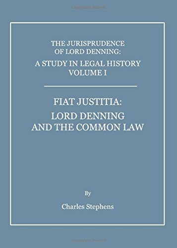 Download A Study in Legal History: Fiat Justitia: Lord Denning and the Common Law v. 1 pdf