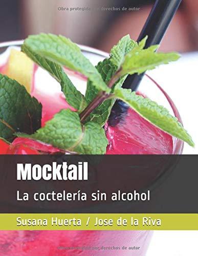 Libro : Mocktail La coctelería sin alcohol  - Riva, Susana.