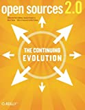 Open Sources 2.0 The continuing Evolution