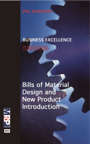 Bills of Material, Design and New Product Introduction (Business Excellence)