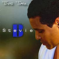 Stevie B - This Time...