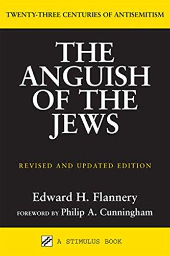 Download The Anguish of the Jews: Twenty-Three Centuries of Antisemitism (Stimulus Books) pdf