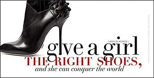 (KPSheng Give a Woman The Right Shoes and She Will Conquer The World Marilyn Monroe Quote Metal)