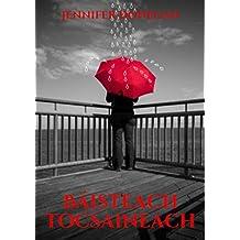 Báisteach tocsaineach (Irish Edition)