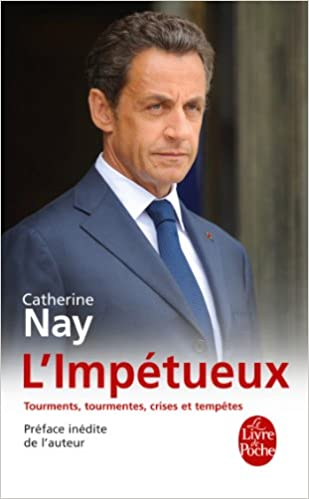 L'Impétueux - Catherine Nay