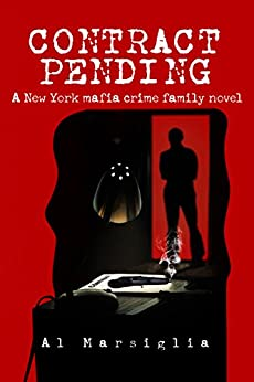 Contract Pending: A tale of crime, romance and family (Frankie Fiore Book 1) by [Marsiglia, Al]