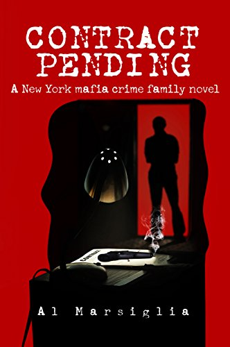 Book: Contract Pending - A New York mafia crime family novel (Frankie Fiore Book 1) by Al Marsiglia