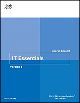 IT Essentials Course Booklet: Version 5 (Course Booklets)