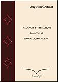 Théologie Systématique, Ethique Chrétienne (Exposé de Théologie systématique t. 5)