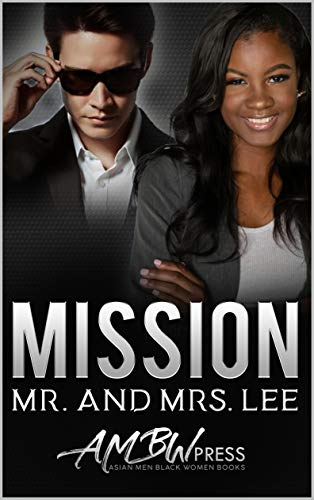 Mission Mr. and Mrs Lee: A Spy and the Scientist Military Romance by [Moon, Jade, Press, AMBW]