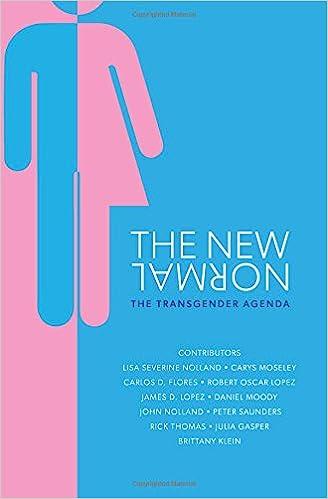 The New Normal: The Transgender Agenda: Dr Lisa Nolland, Dr ...