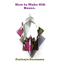 How to Make Gift Boxes.: Learn to make gift, accessories and cake boxes.