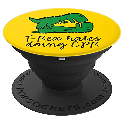 T-Rex hates doing CPR first aid instructor nurse gift - PopSockets Grip and Stand for Phones and Tablets -
