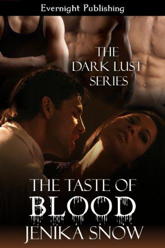 The Taste Of Blood Dark Lust Kindle Edition By Jenika Snow